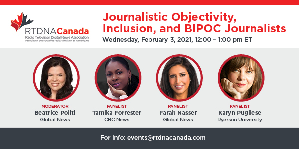 RTDNA Canada Webinar: Journalistic Objectivity, Inclusion, and BIPOC Journalists