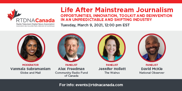 RTDNA Canada Webinar: Life After Mainstream Journalism